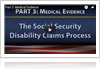 How SSA Reviews Medical Evidence explained by Jack J. Schmerling, Attorney At Law